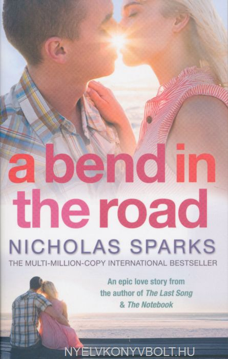 Nicholas Sparks: A Bend in the Road