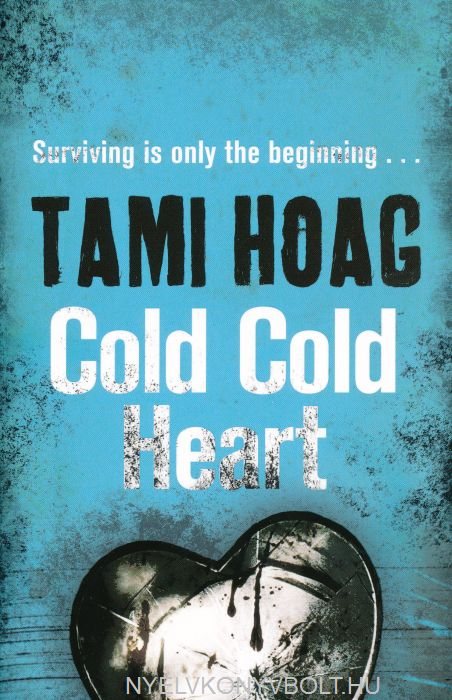 Tami Hoag: Cold Cold Heart