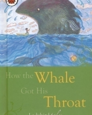 Just so Stories - How the Whale Got His Throat - Ladybird Minis