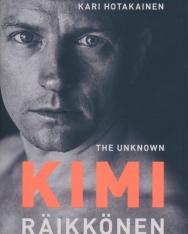 Kari Hotakainen: The Unknown Kimi Raikkonen