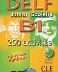 Nouveau DELF Junior & Scolaire B1 200 activités + CD audio