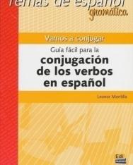 Temas de espanol gramática - Vamos a conjugar Guía fácil para la conjugación de los verbos en espanol