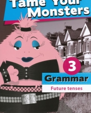 Tame Your Monsters Grammar 3 - Future Tenses