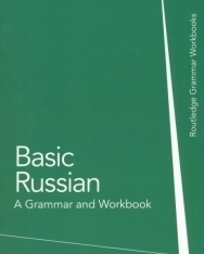 Basic Russian - A Grammar and Workbook