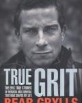 Bear Grylls: True Grit