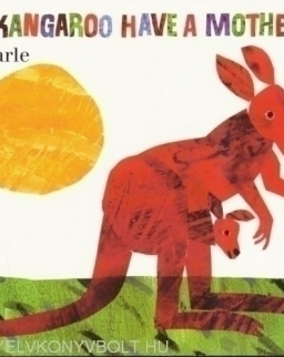 Eric Carle: Does a Kangaroo Have a Mother Too? Board Book