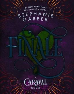 Stephanie Garber: Finale: A Caraval Novel