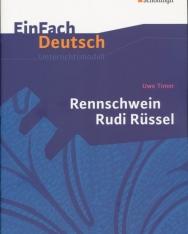 Einfach Deutsch Unterrichten: Uwe Timm: Rennschwein Rudi Rüssel: Klassen 5 - 7
