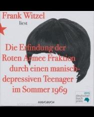 Frank Witzel: Erfindung der Roten Armee Fraktion durch einen manisch-depressiven Teenager im Sommer - Hörbuch
