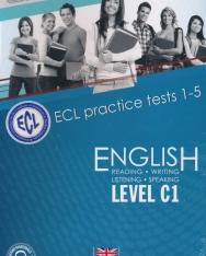 ECL Practice Examination Book 1 Practice Exams 1-5 level C1 - Letölthető hanganyaggal