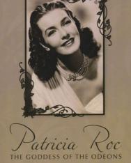 Michael Hodgson: Patricia Roc - The goddess of the Odeons