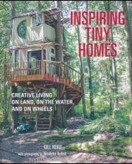 Tiny Houses - Inspiring small spaces for tiny house living