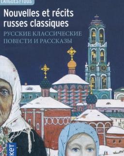 Nouvelles et récits russes classiques (Orosz-francia kétnyelvű kiadás)