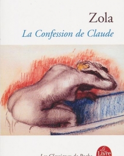 Émile Zola: La Confession de Claude