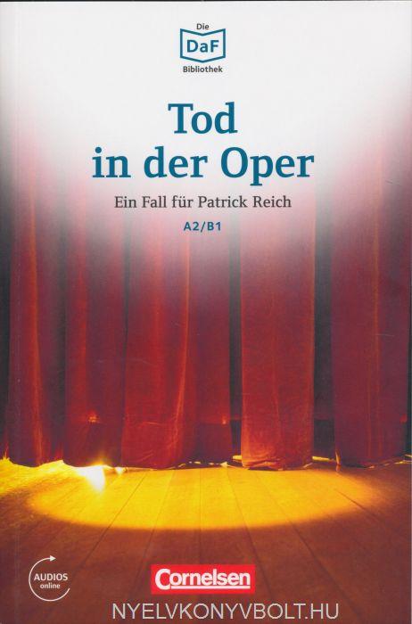 Tod in der Oper - Ein Fall für Patrick Reich - Die DAF Bibliothek A2/B1 Audios online