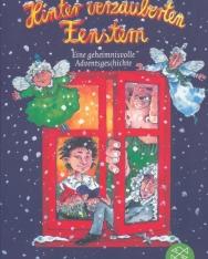 Cornelia Funke: Hinter verzauberten Fenstern: Eine geheimnisvolle Adventsgeschichte