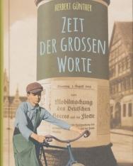 Herbert Günther: Zeit der grossen Worte