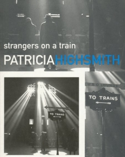 Patricia Highsmith: Strangers on a Train