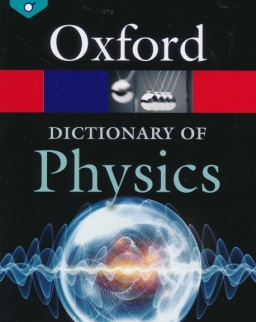 Oxford Dictionary of Physics - Eighth Edition