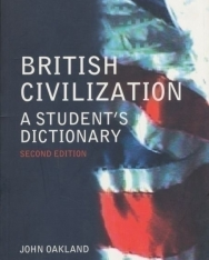 British Civilization - A Student's Dictionary - 2nd Edition