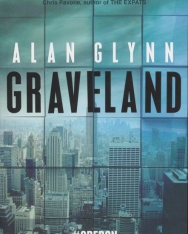 Alan Glynn: Graveland