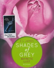 E L James: Shades of Grey - Befreite Lust: Band 3