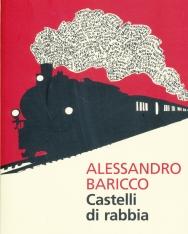Alessandro Baricco: Castelli di Rabbia