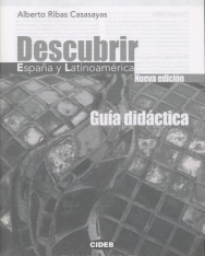 Descubrir Espana y Latinoamérica - Guía didáctica Nueva edición