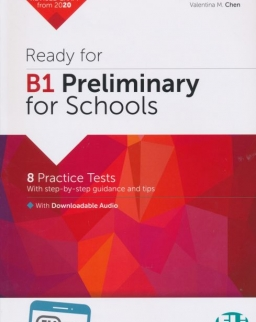 Ready for B1 Preliminary for Schools - 8 Practice Tests with downloadable audio