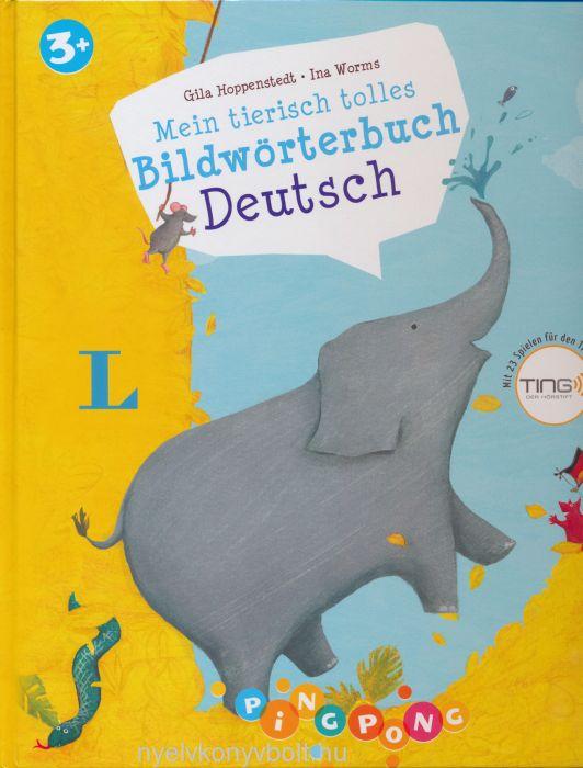 Mein tierisch tolles Bildwörterbuch Deutsch - Mit 23 Spielen für den Ting-Stift