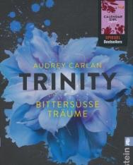 Audrey Carlan: Trinity - Bittersüße Träume (Die Trinity-Serie, Band 4)