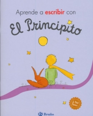 Aprende a escribir con El Principito (Castellano - A Partir De 3 Anos - Personajes - El Principito)