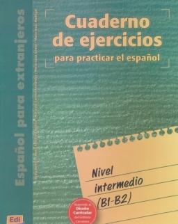 Cuaderno de ejercicios para practicar el espanol Nivel intermedio (B1-B2)