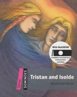 Tristan and Isolde with MultiROM - Oxford Dominoes Level Sarter