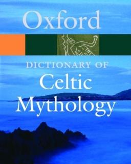 Oxford Dictionary Celtic Mythology