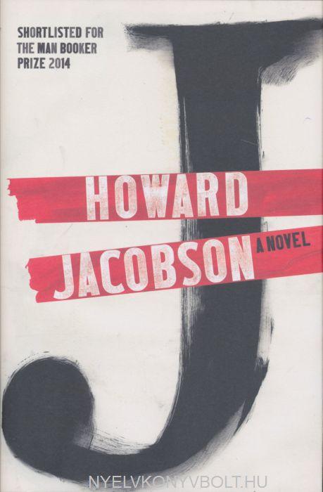 Howard Jacobson: A Novel
