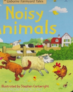Noisy Animals (Usborne Farmyard Tales)