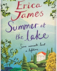 Erica James: Summer at the Lake