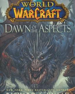 Richard A. Knaak: Dawn of the Aspects - World of Warcraft