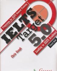 IELTS Target 5.0: Preparation for IELTS General Training Student's Book + Audio DVD + Sample Tests
