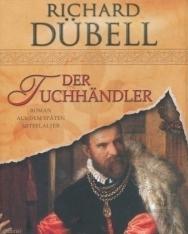 Richard Dübell: Der Tuchhändler
