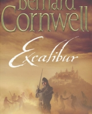 Bernard Cornwell: Excalibur. The Warlord Chronicles, 3