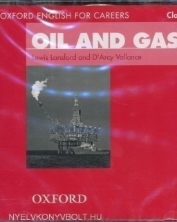 Oil and Gas 1 - Oxford English for Careers Class Audio CD