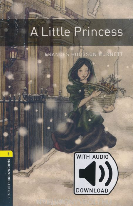 A Little Princess with Audio Download - Oxford Bookworms Library Level 1