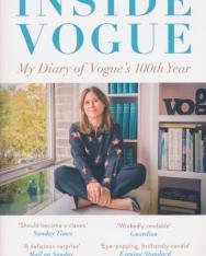 Alexandra Shulman: Inside Vogue: My Diary of Vogue's 100th Year