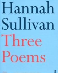 Hannah Sullivan: Three Poems