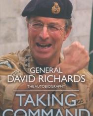 General David Richards: Taking Command