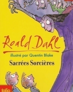 Roald Dahl: Sacrées sorcieres