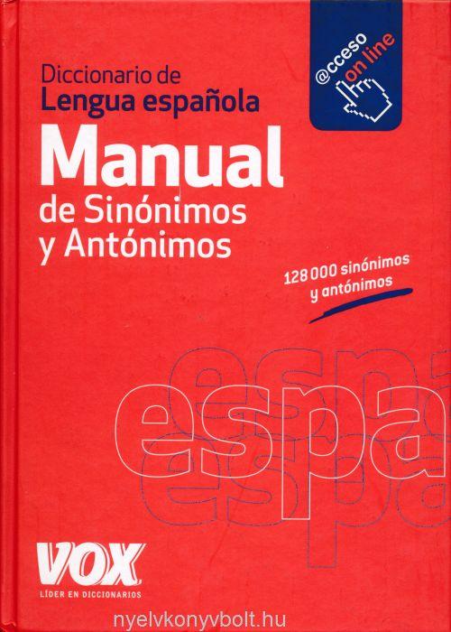 Diccionario Manual de Sinónimos y Antónimos de la Lengua Espanola