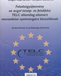 Feladatgyűjtemény az angol közép- és felsőfokú TELC államilag elismert nemzetközi nyelvvizsgára készülőknek